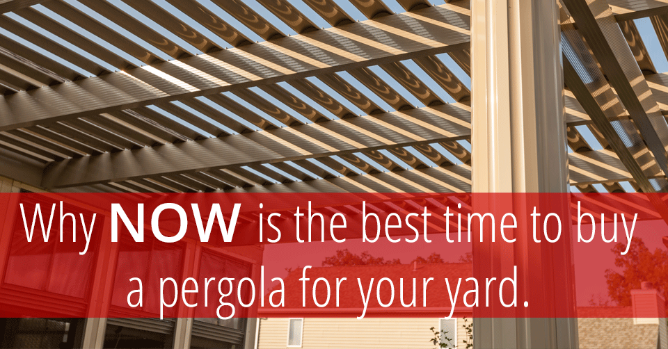 best time to buy pergola